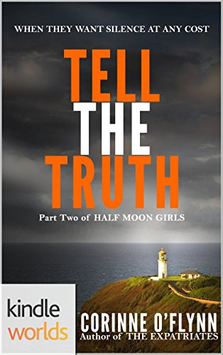 Download the lei crime series tell the truth kindle worlds novella download the lei crime series tell the truth kindle worlds novella half moon girls book 2 book pdf audio idukkgsf8 fandeluxe Image collections