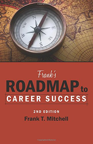 Download Frank's Roadmap to Career Success 2nd Edition ebook