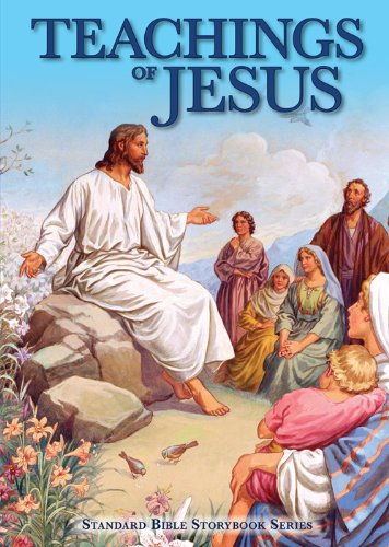Teachings of Jesus (Standard Bible Storybook Series)