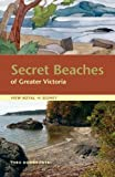 Secret Beaches of Greater Victoria: View Royal to Sidney