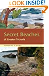 Secret Beaches of Greater Victoria: V...