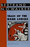 img - for Tales of the Bark Lodges (Banner Books) book / textbook / text book
