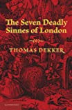 The Seven Deadly Sinnes of London, Thomas Dekker, 1107634407