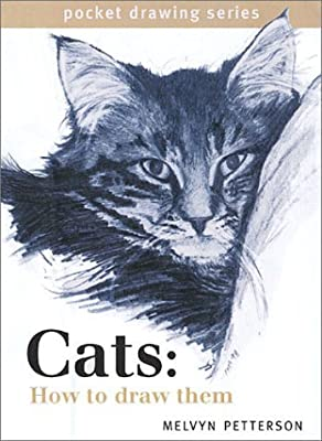 Cats: How to Draw Them (Pocket Drawing) by Melvyn Petterson (2001-11-04)