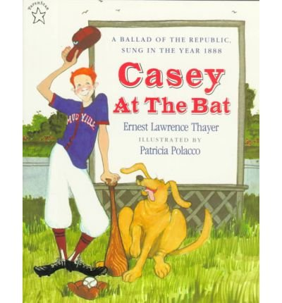 Casey at the Bat: A Ballad of the Republic, Sung in the Year 1888 (Paperback) - Common