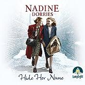 Hide Her Name | Nadine Dorries