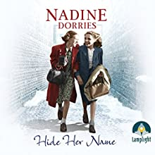 Hide Her Name Audiobook by Nadine Dorries Narrated by Emma Gregory