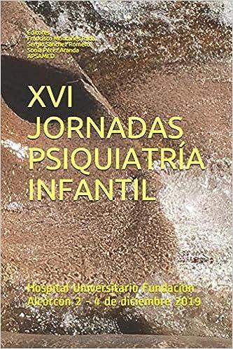 Libro de ponencias XVI jornadas de psiquiatría infantil.