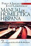 Manual de homiletica hispana: teoria y practica desde la diaspora  (Spanish Edition)