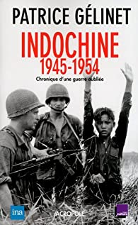 Indochine 1945-1954 par Gélinet