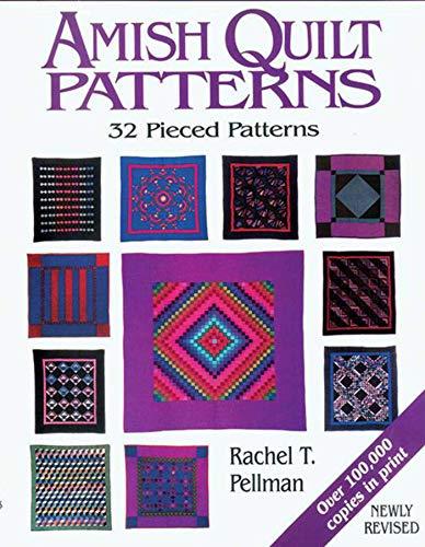 - Amish Quilt Patterns: 32 Pieced Patterns