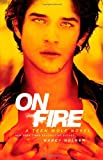 On Fire, Nancy Holder, 1451674473