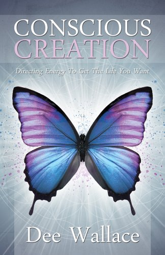 Conscious Creation: Directing Energy to Get the Life You Want