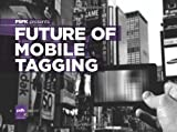 PSFK Presents Future of Mobile Tagging, psfk, 1456563785