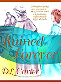 Ruined Forever by D. L. Carter ebook deal