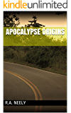 Apocalypse Origins (Apocalypse Empire Book 1)