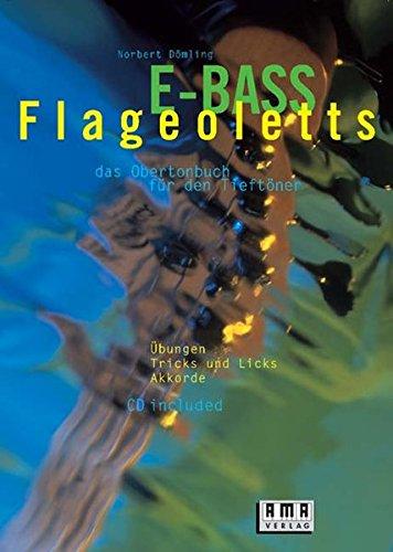 E-Bass-Flageoletts: Das Obertonbuch für den Tieftöner