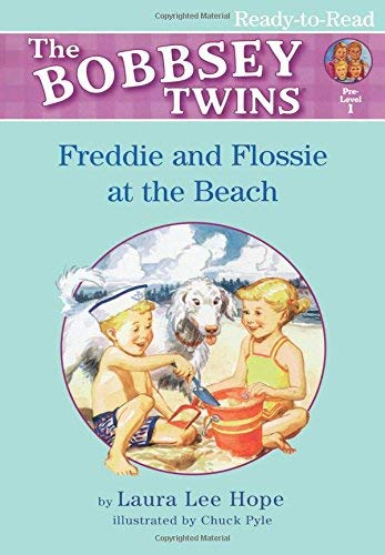 Freddie and Flossie at the Beach (Bobbsey Twins) (Bobbsey Twins 1)