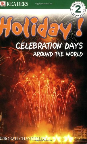 Holiday!: Celebration Days Around the World (DK Readers Level 2)