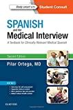 img - for Spanish and the Medical Interview: A Textbook for Clinically Relevant Medical Spanish, 2e book / textbook / text book