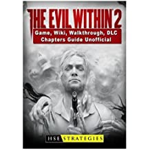 The Evil Within 2 Game, Wiki, Walkthrough, DLC, Chapters Guide Unofficial