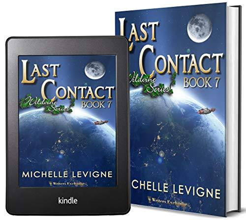 Wildvine Series, Book 7: Last Contact ()