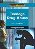 Teenage Drug Abuse, Leanne Currie-McGhee, 1601521650