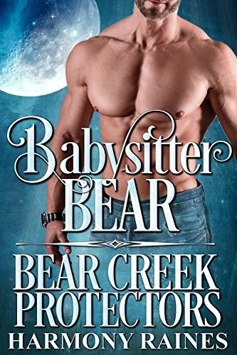 Pdf Romance Babysitter Bear (Bear Creek Protectors Book 3)