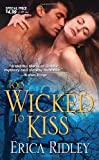 Too Wicked to Kiss, Erica Ridley, 1420109936