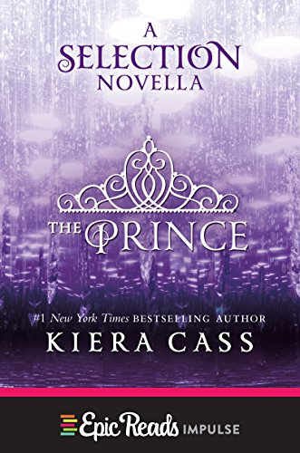 The Prince: A Novella (Kindle Single) (The selection)