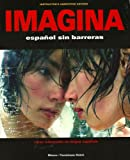Imagina Instructor's Annotated Edition : Espanol Sin Barreras, Blanco and Blanco, Jose A., 1593349378
