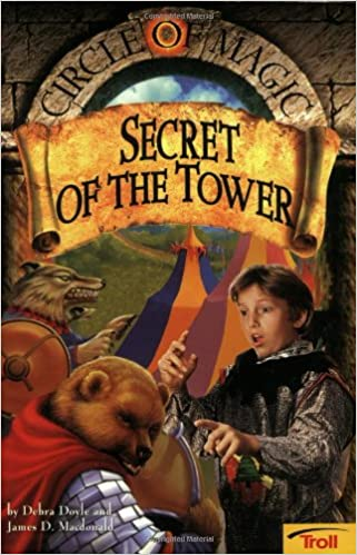 Secret of the tower circle of magic book 2 debra doyle james d secret of the tower circle of magic book 2 debra doyle james d macdonald judith mitchell 9780816769377 amazon books fandeluxe Image collections