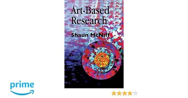 Art based research shaun mcniff 9781853026218 amazon books fandeluxe Choice Image