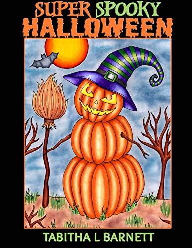 Super Spooky Halloween: Adult Halloween Coloring Book -