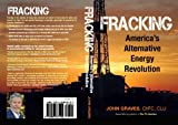 Fracking: America's Alternative Energy Revolution