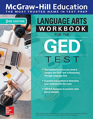 McGraw-Hill Education Reasoning Through Language Arts (RLA) Workbook for the GED Test, Second Edition