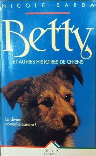 Livres Betty et les autres histoires de chiens epub, pdf
