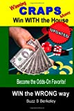 Winning Craps Money: Win WITH the House