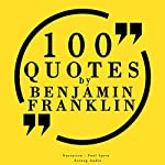 100 quotes by Benjamin Franklin | Benjamin Franklin
