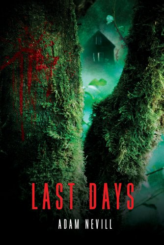 Book cover from Last Daysby Adam Nevill