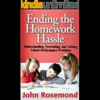 Ending the Homework Hassle (John Rosemond Book 2)