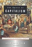 The Spirit of Capitalism, Liah Greenfeld, 0674006143