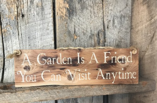 A Garden Is a Friend You Can Visit Anytime Pallet Wood ()