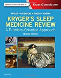 Kryger's Sleep Medicine Review: A Problem-Oriented Approach