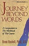 Journey Beyond Words (Miracles Studies Book)