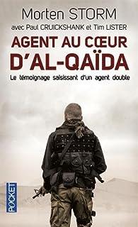 Agent au coeur d'Al-Qaïda, Storm, Morten