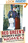 Red Green's Beginner's Guide to Women...