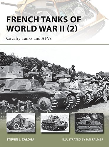 (French Tanks of World War II (2): Cavalry Tanks and AFVs (New Vanguard) )