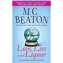 Love, Lies and Liquor: An Agatha Raisin Mystery (Agatha Raisin Mysteries)