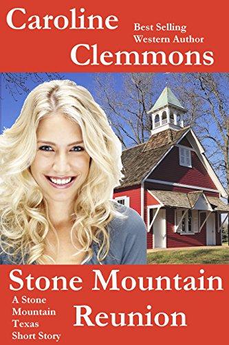 stone-mountain-reunion-a-men-of-stone-mountain-texas-short-story-men-of-stone-mountain-texas-book-5
